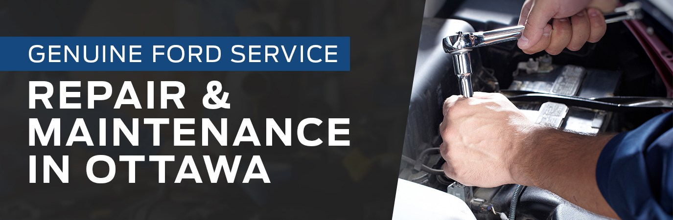 Genuine Ford Service - Repair and Maintenance In Ottawa